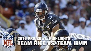 2016 Pro Bowl Highlights | Team Irvin vs. Team Rice | NFL