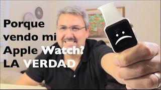 getlinkyoutube.com-Porque vendo mi Apple Watch? LA VERDAD