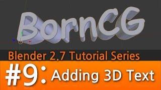 Blender 2.7 Tutorial #9 : Adding 3D Text #b3d
