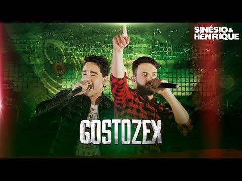 Gostozex - Sinésio & Henrique