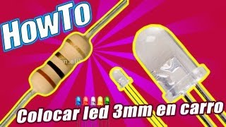 getlinkyoutube.com-Colocar LED 3mm en carro