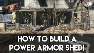 getlinkyoutube.com-Fallout 4 - Power Armor Shed! (Fallout 4 Building Tutorial)