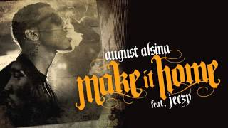 August Alsina - Make It Home (ft. Jeezy)