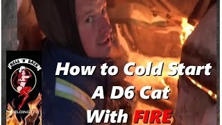 getlinkyoutube.com-How to Cold Start a Frozen D6 Cat Russian-Style with FIRE
