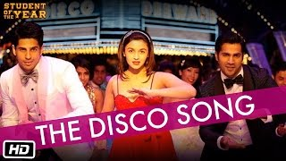 The Disco Song - Student Of The Year - The Official Song width=