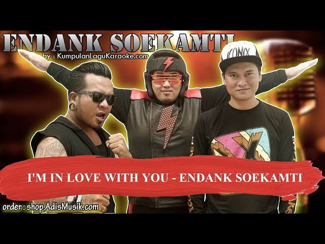 I'M IN LOVE WITH YOU   ENDANK SOEKAMTI Karaoke
