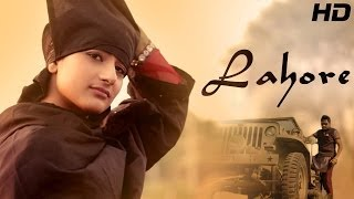 getlinkyoutube.com-Lahore - Galav Waraich || Latest Punjabi Songs 2014 || Punjabi Youth Songs || Sagahits