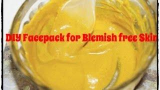 DIY Face Pack for Blemish Free Skin