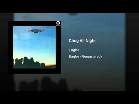 Chug All Night de Eagles Letra y Video