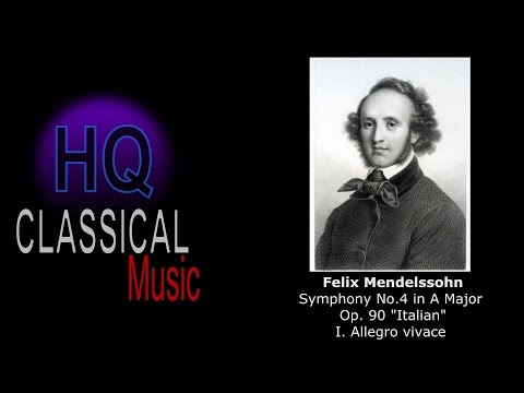 MENDELSSOHN - Symphony No. 4 in A Major, Op. 90