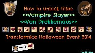 getlinkyoutube.com-How to unlock titles Vampire Slayer / Von Drekkemaus in Transformice