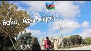 A week in Azerbaijan