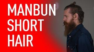 getlinkyoutube.com-Man Bun For Short Hair | Eric Bandholz