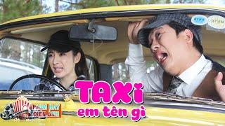 Phim Đi Tìm Tình Yêu - Taxi Em Tên Gì  (Trường Giang, Angela Phương Trinh)