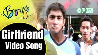Girlfriend Video Song   Boys Tamil Movie   Siddharth   Genelia   Bharath   Shankar   AR Rahman