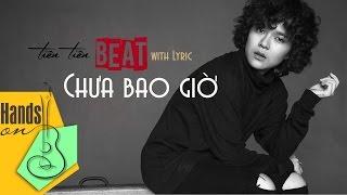 getlinkyoutube.com-Chưa bao giờ » Tiên Tiên ✎ acoustic Beat by Trịnh Gia Hưng