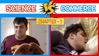 Science Vs Commerce | Chapter 1 | Ashish Chanchlani width=