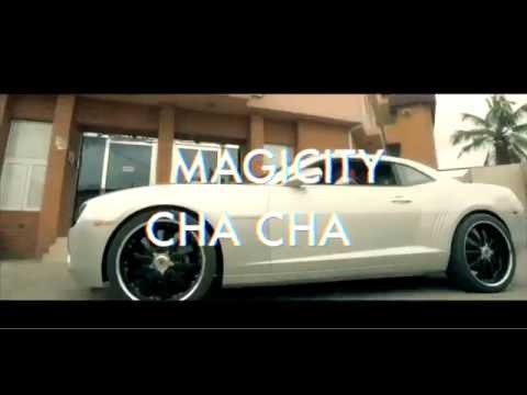 Magicity - Cha Cha ( Dir. by Mask Inx Media)