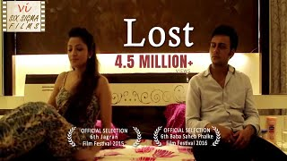Hindi Short Film - Lost  | Wife Cheats Husband | 2 Million+ Views | Six Sigma Films width=