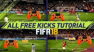 FIFA 18 ALL FREE KICKS TUTORIAL - MOST EFFECTIVE FREE KICKS (NEW, HIDDEN, SECRET, OLD) HOW TO SCORE width=