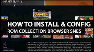getlinkyoutube.com-Rom Collection Browser Kodi: How to Install and Configure Rom Browser and SNES for Kodi XBMC