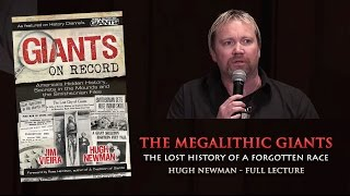 getlinkyoutube.com-The Megalithic Giants: The Lost History of a Forgotten Race - Hugh Newman FULL LECTURE