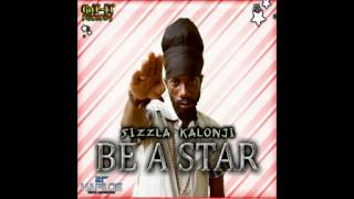 Sizzla - Be A Star