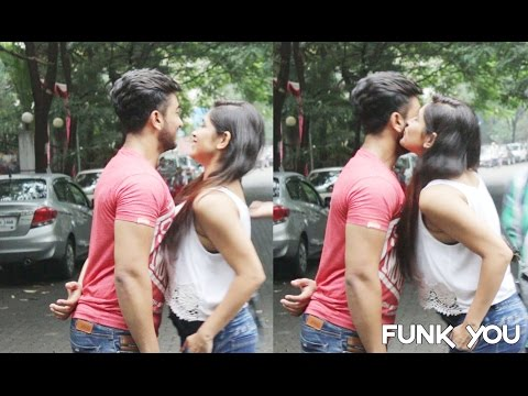 Hot Girl Kissing Strangers Prank with a Twist - Funk You (Pranks In India)