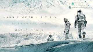 getlinkyoutube.com-Hans Zimmer - S.T.A.Y. (Madis Remix) Interstellar Theme