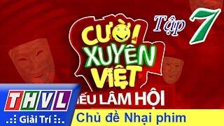 getlinkyoutube.com-THVL | Cười xuyên Việt - Tiếu lâm hội | Tập 7: Chủ đề Nhại phim