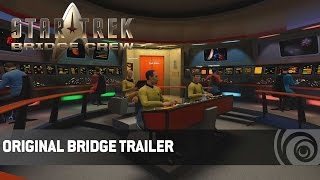 Star Trek: Bridge Crew - Original Bridge Trailer