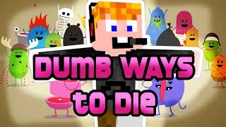 Minecraft - Dumb Ways To Die [FLAKONCATTAL!!!]