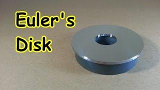 The Euler's Disk - Homemade