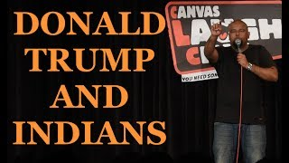 Donald Trump and Indians   Stand up Comedy by Nishant Tanwar