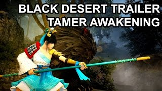 getlinkyoutube.com-Black Desert Online Tamer Awakening Trailer