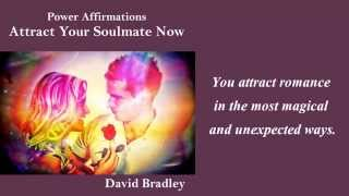getlinkyoutube.com-Power Affirmations:  Attract Your Soulmate Now
