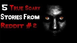 getlinkyoutube.com-5 True Scary Stories From Reddit # 2
