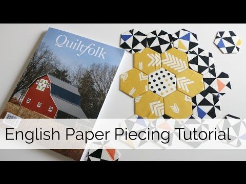 How to do English Paper Piecing Hexagon Tutorial
