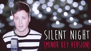 getlinkyoutube.com-Silent Night (MINOR KEY VERSION)
