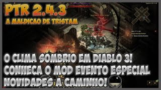 getlinkyoutube.com-DIABLO 3 REAPER OF SOULS #135 - PTR 2.4.3 - EVENTO DIABLO 1 DENTRO DO DIABLO 3