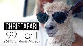 Christafari - 99 for 1 (Official Music Video)