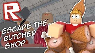 getlinkyoutube.com-ESCAPING THE CRAZY BUTCHER SHOP!! Roblox