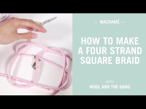 How to make a four strand square braid