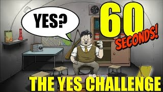 SAY YES TO EVERYTHING CHALLENGE | 60 Seconds Game