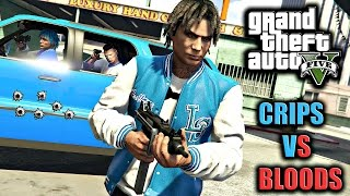 GTA 5 BLOODS VS CRIPS #13 [HD]