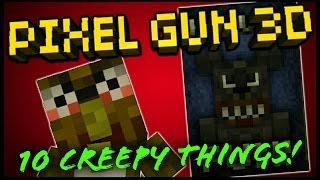 getlinkyoutube.com-Pixel Gun 3D: 10 Creepy Things!