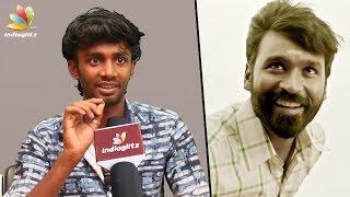 Kalakka Povathu Yaaru Dheena Interview : Dhanush changed a comedian into an ACTOR | Power Pandi