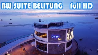 BW Suite Belitung video Review [Full HD]
