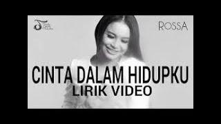 CINTA DALAM HIDUPKU - ROSSA karaoke download ( tanpa vokal ) cover