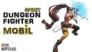 getlinkyoutube.com-Dungeon Fighter Spirit - Aksiyon MMORPG (Mobil)